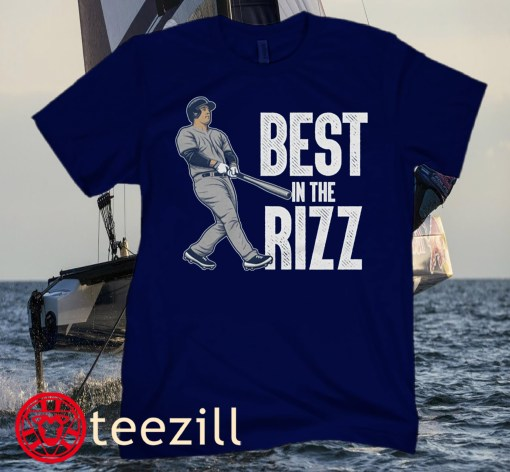 Best In The Rizz Shirt Anthony Rizzo
