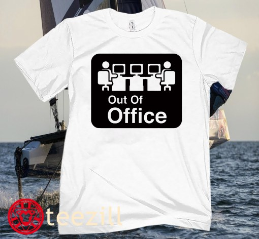 OUT OF OFFICE TEE SHIRT
