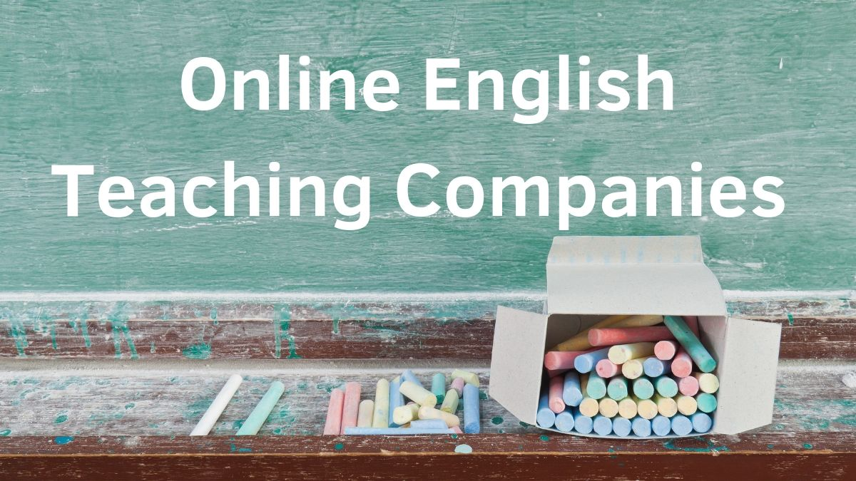 Online English Teaching Companies