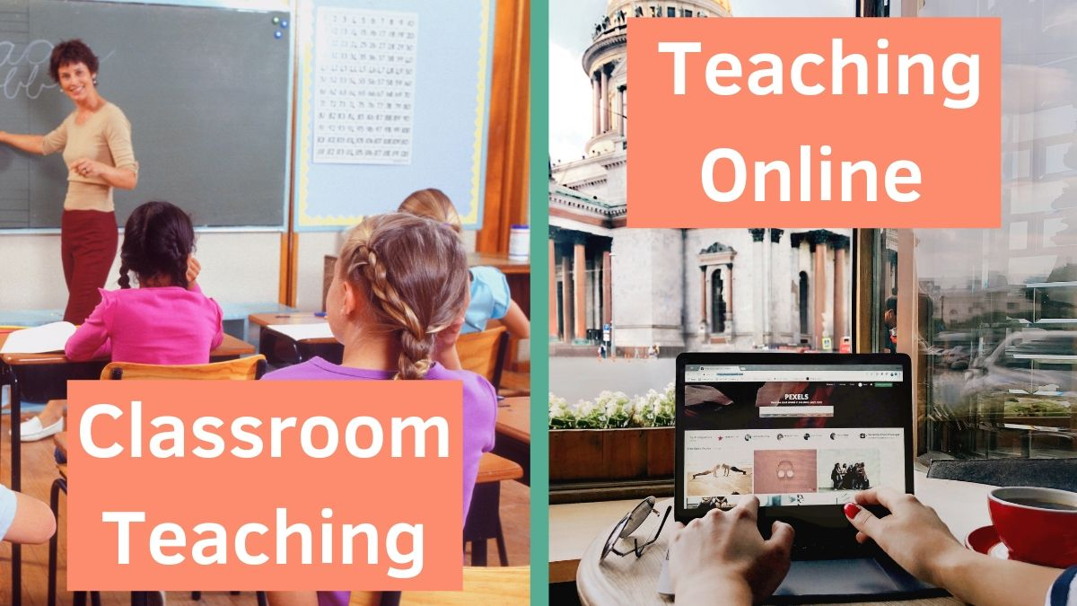 Difference in classroom and online teaching