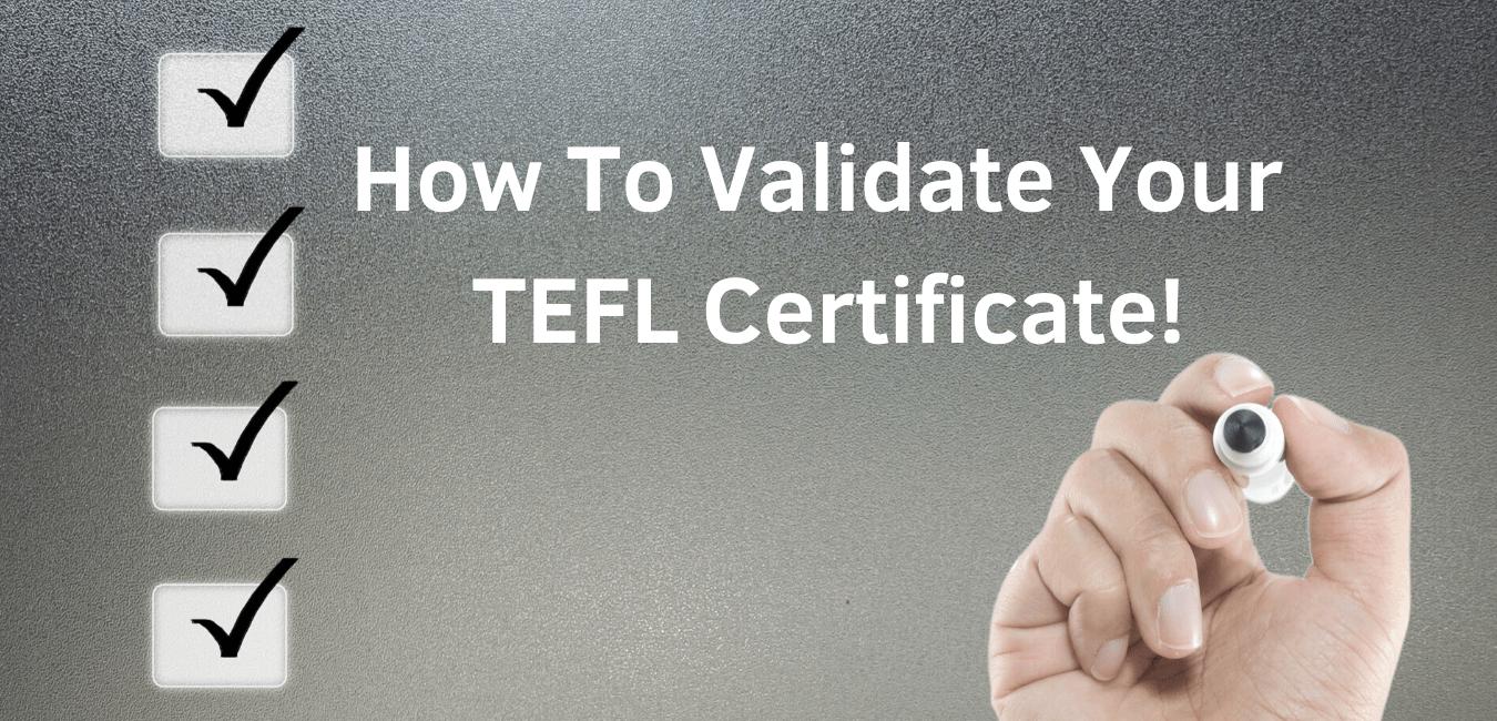 Validate your TEFL Certificate