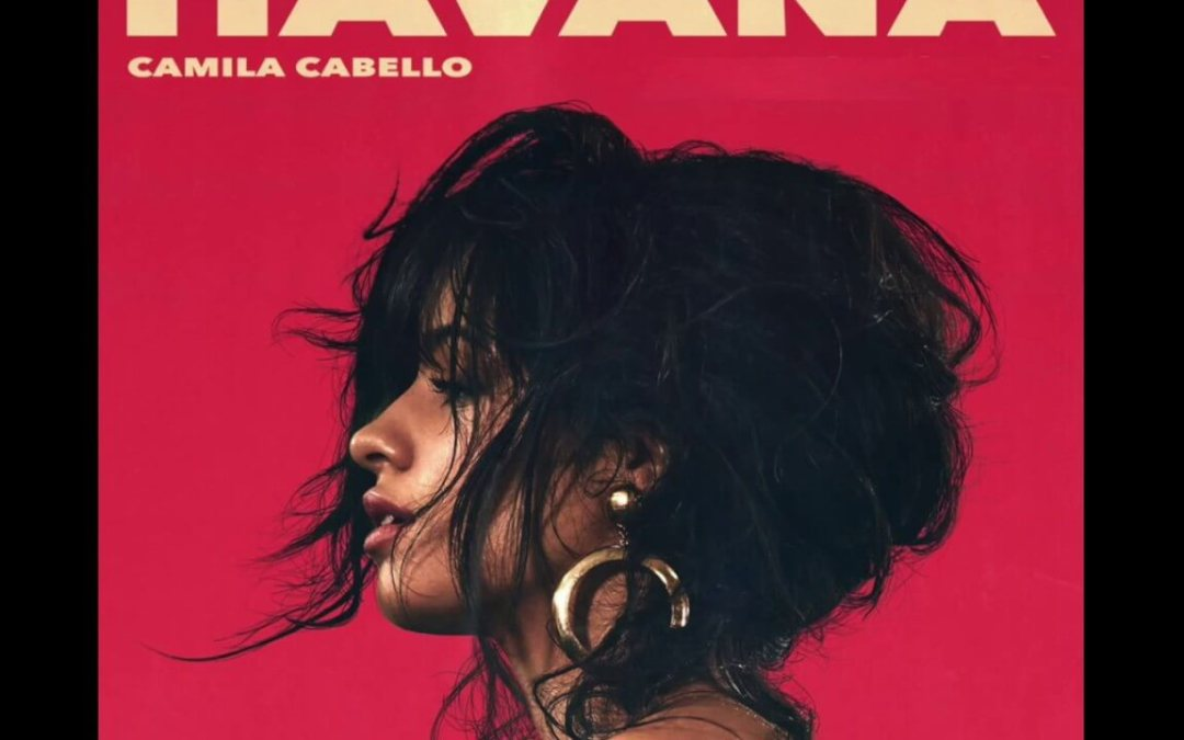 HAVANA by Camila Cabello: Lesson Plan for Young Teens