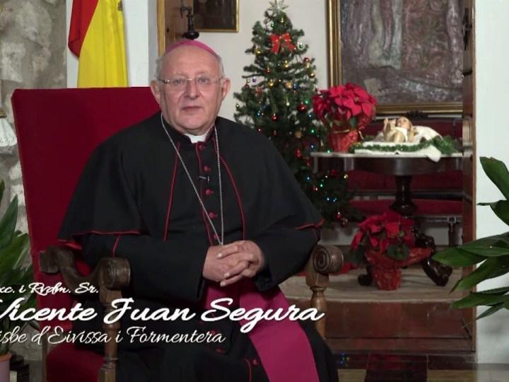 Missatge de Nadal 2019 de Vicente Juan Segura, Bisbe d'Eivissa i Formentera.