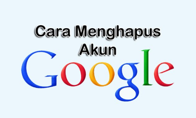 Menghapus Akun Google
