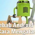 Cara Paling ampuh Mengatasi Jaringan Lemot pada HP Android