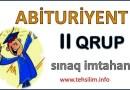 Abituriyent Sınaq İmtahanı – II QRUP
