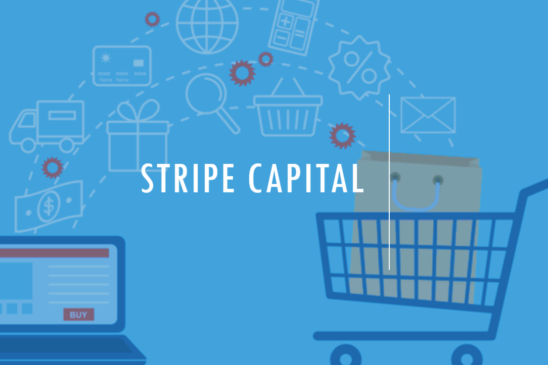 Stripe Capital – The Latest Fintech Disruptor