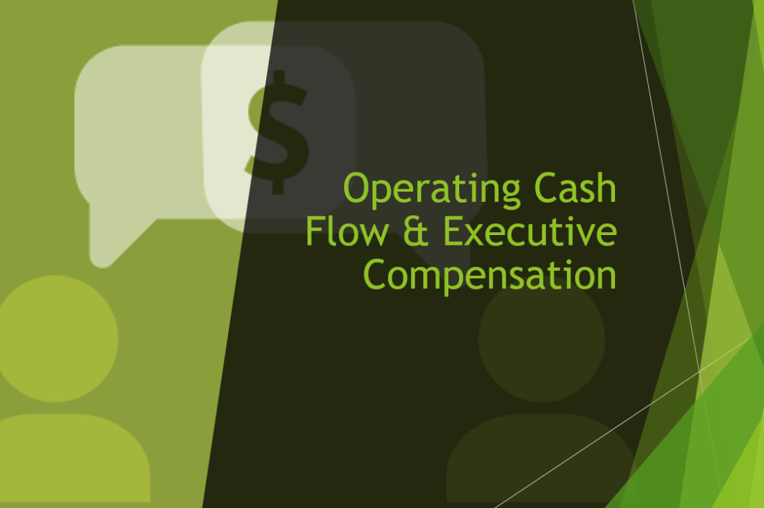 Operating Cash Flow & Executive Compensation