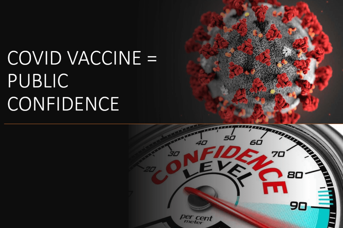 A COVID-19 Vaccine Is Required To Restore Full Public Confidence