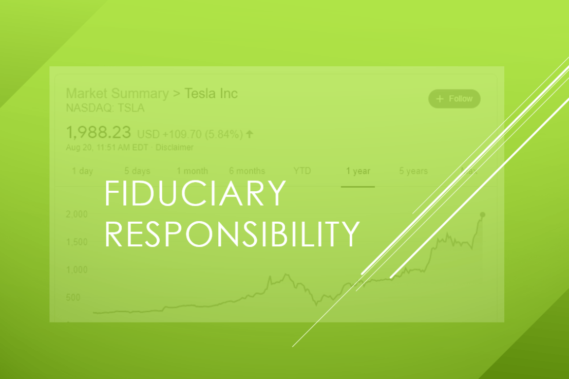 What Happened to Fiduciary Responsibility?