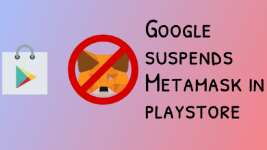 Photo of جوجل تدعي وجود خدمات مخادعة في MetaMask وتحظره من Play Store