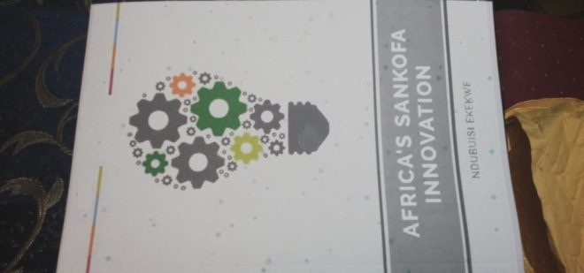 For first time, I Saw a Print Version of My Book – Africa's Sankofa Innovation