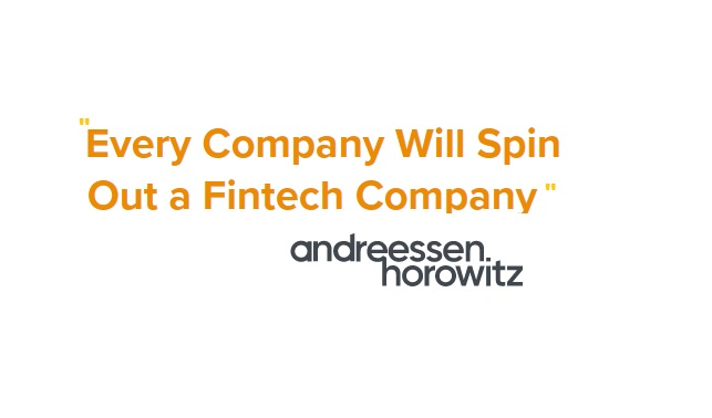 """Fintechnolization And """"Every Company Will Spin Out a Fintech Company"""""""
