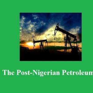 Nigeria In The Post-Petroleum Era