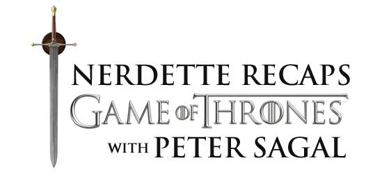 nerdette recaps game of thrones
