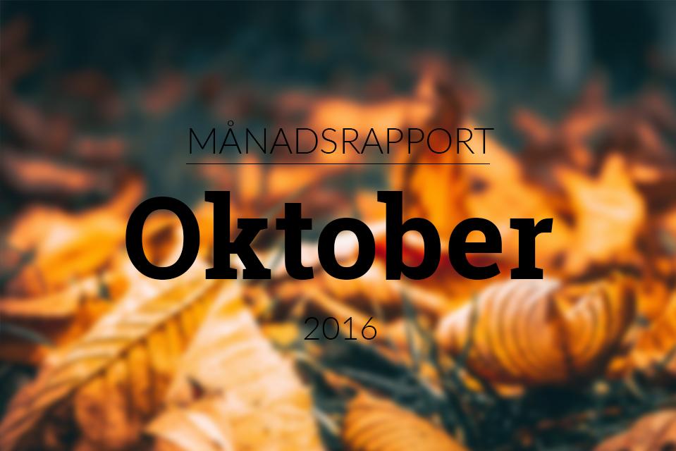 månadsrapport oktober 2016 statistik