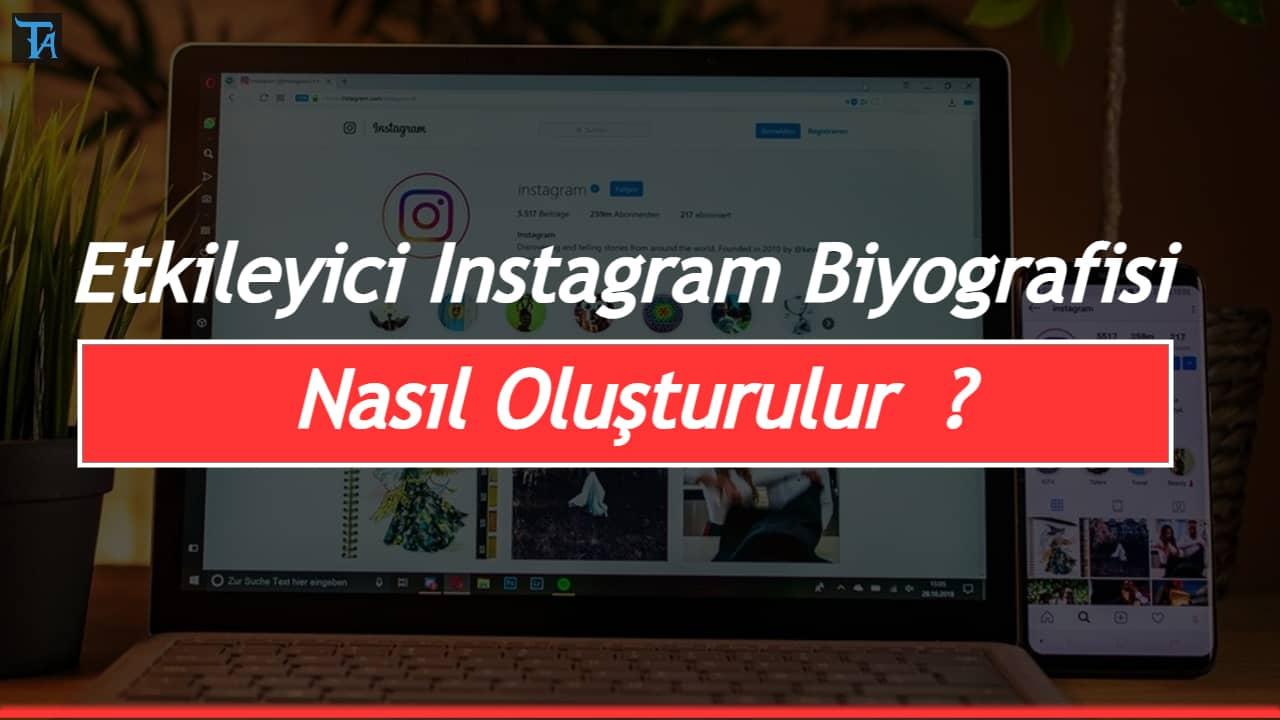 Etkileyici Instagram Biyografisi Nasıl Oluşturulur ?
