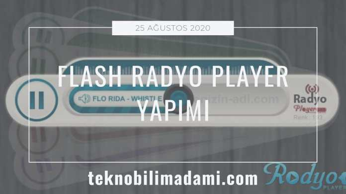 flash-radyo-player-yapimi