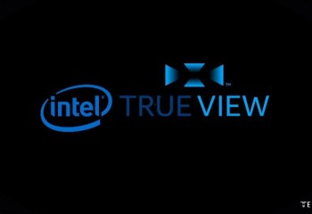 Intel True View Nedir?