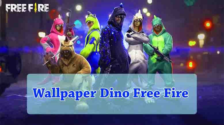 Wallpaper Dino Free Fire