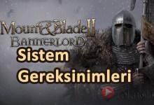 Photo of Mount & Blade 2: Bannerlord Sistem Gereksinimleri 2020