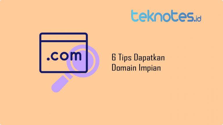 6 Tips Dapatkan Domain Impian