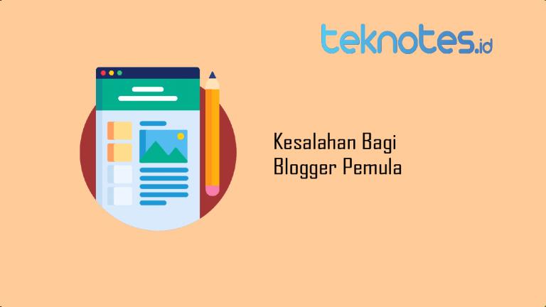 Kesalahan Bagi Blogger Pemula