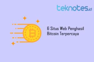 6 Situs Web Penghasil Bitcoin Terpercaya