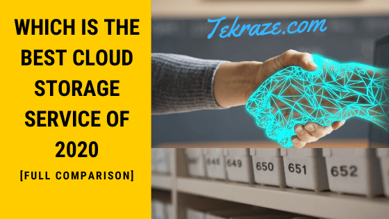 The Best Cloud Storage Service Tekraze