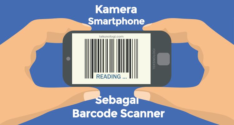 kamera-smartphone-sebagai-barcode-scanner