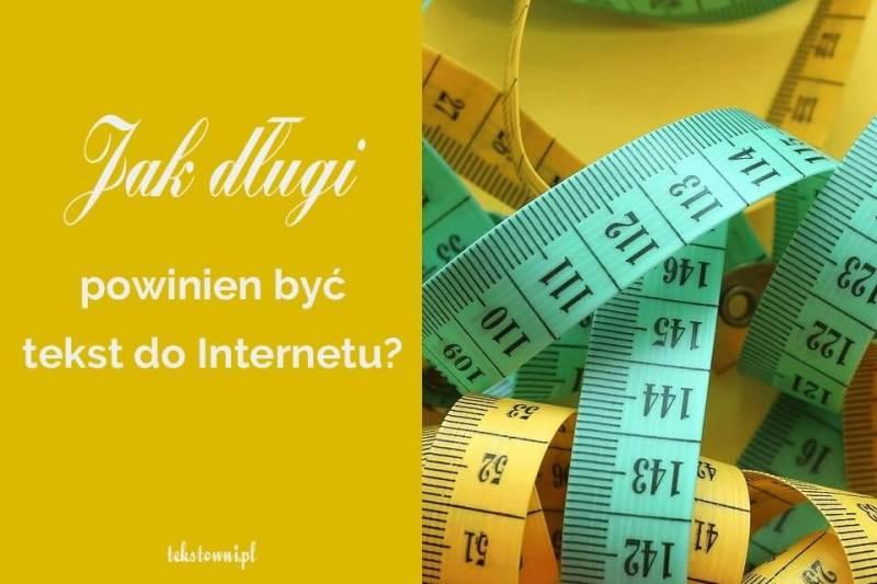 długość tekstów dointernetu