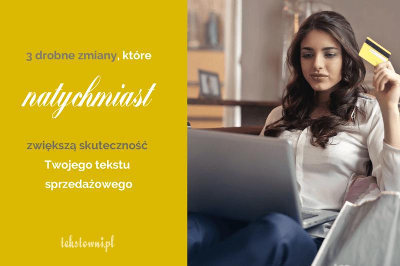 oferta sprzedażowa, 3 drobne zmiany, które natychmiast zwiększą moc Twojegotekstu sprzedażowego, Tekstowni.pl