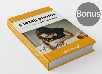 webwriting kurs, 5 lekcji pisania (nietylko) doInternetu, Tekstowni.pl