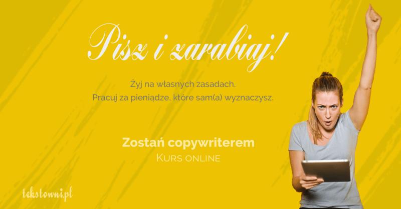 , Quiz Czyczeka Cię kariera copywritera? Komentarze dopytań, Tekstowni.pl