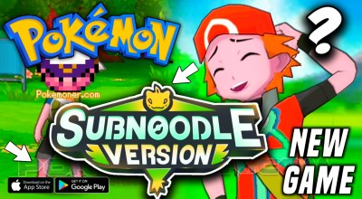 Pokemon SubNoodle For Android - New Pokemon Game !!