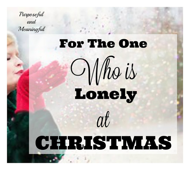 For The One Who Is Lonely At Christmas