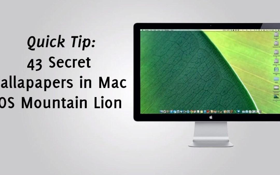 43 Secret Wallpapers in Mac OS Mountain Lion
