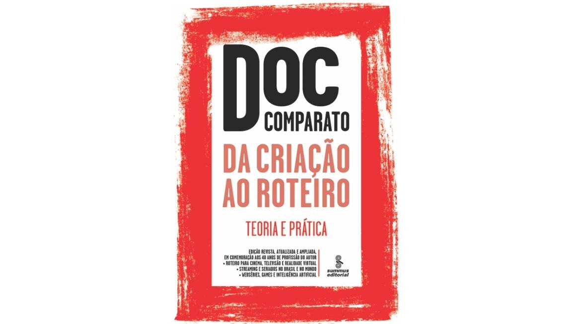 """Doc Comparato lança livro """"Da Criação ao Roteiro - Teoria"""