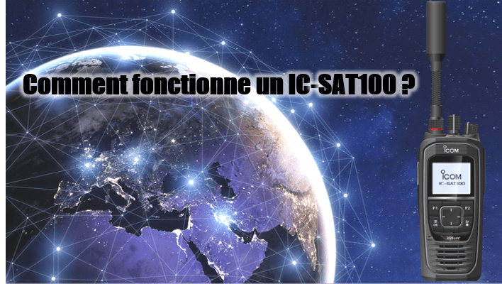 Comment fonctionne un IC-SAT100 ?