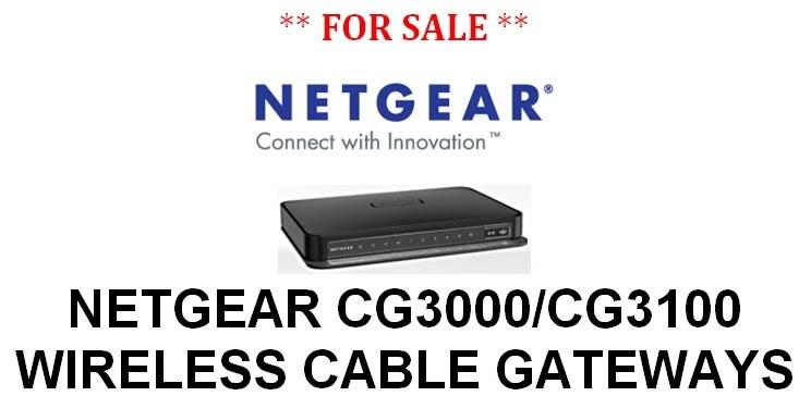 NetGear CG3000/CG3100 Wireless Cable Gateways For Sale