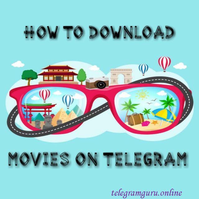 How yo download movie on telegram