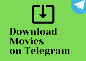 How to Download Movies from Telegram [Quick & Easy]