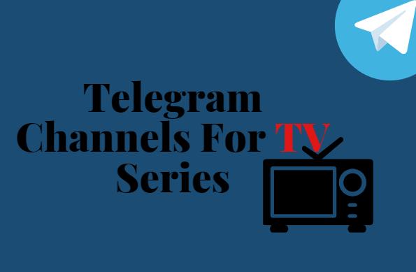 Telegram Channels For TV Series