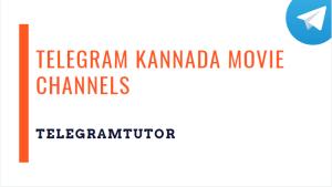 Top and Best Telegram Kannada Movie Channels