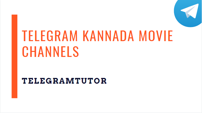 Telegram Kannada Movie channels