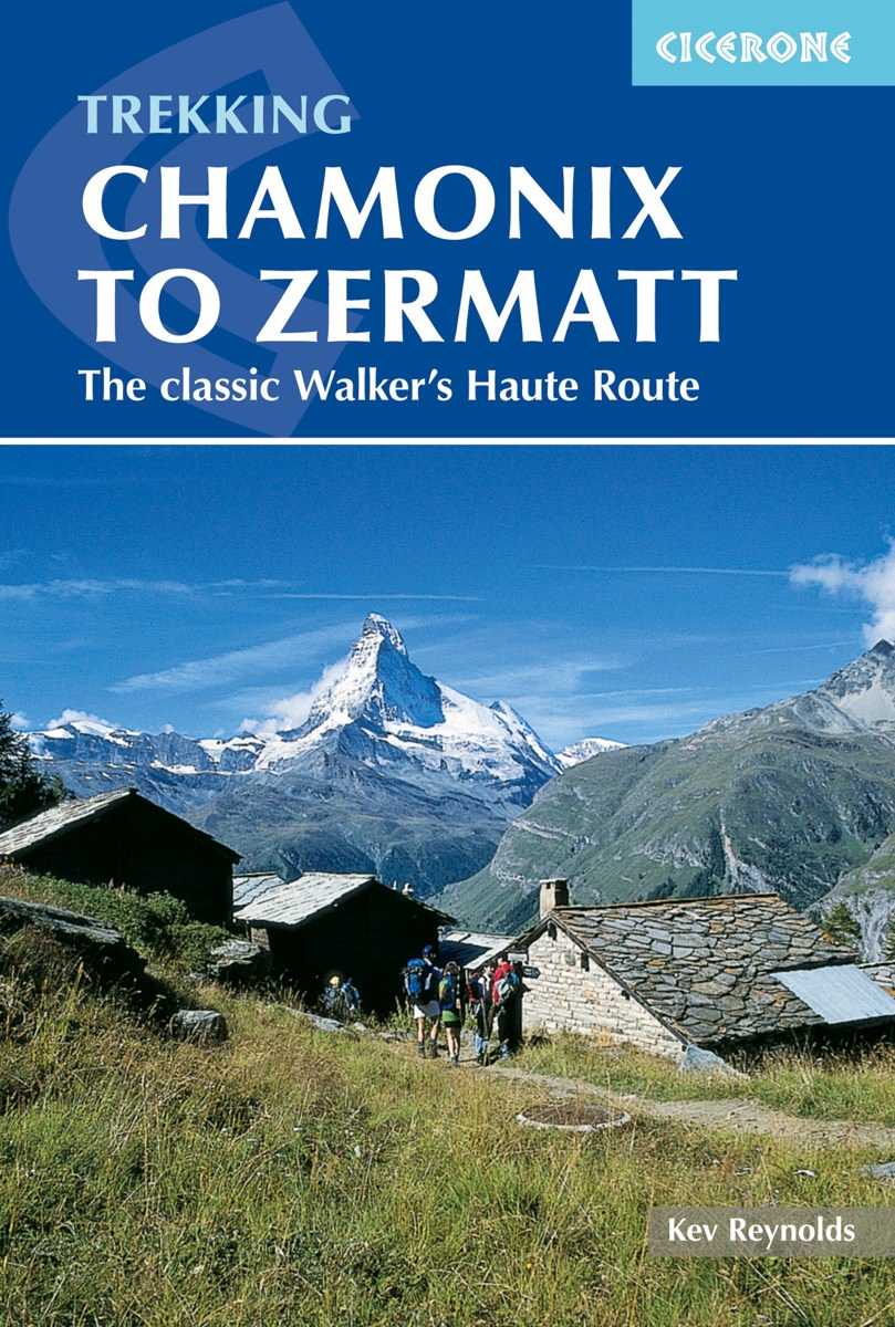 Chamonix to Zermatt by Kev Reynolds