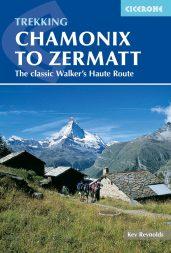 Chamonix to Zermatt by Kev Reynolds