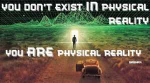 you dont exist in reaiity