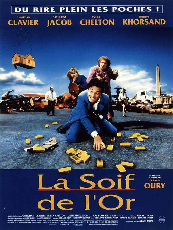 La Soif De L Or : Gérard, (1993), Comédie