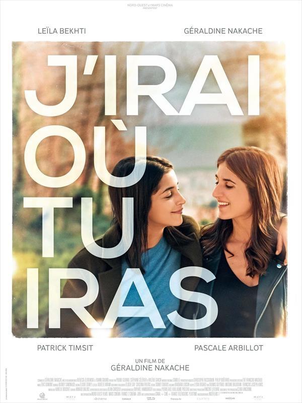 J'irai Ou Tu Iras Film Critique : j'irai, critique, J'irai, Géraldine, Nakache, (2019), Comédie